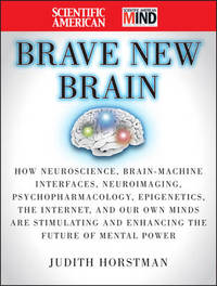 The Scientific American Brave New Brain by Judith Horstman image