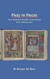 Piety in Pieces by Kathryn M. Rudy