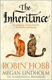 The Inheritance by Robin Hobb
