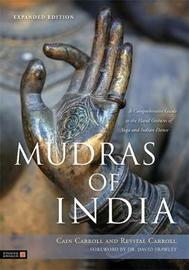 Mudras of India by Cain Carroll