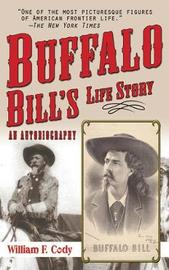 Buffalo Bill's Life Story by Buffalo Bill Cody image