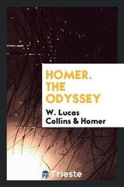 Homer. the Odyssey by W.Lucas Collins