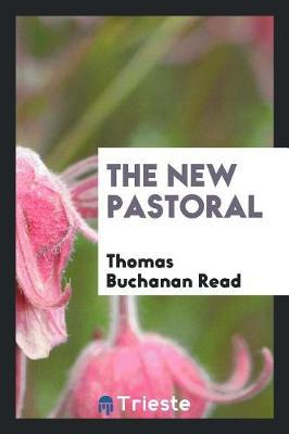 The New Pastoral by Thomas Buchanan Read image