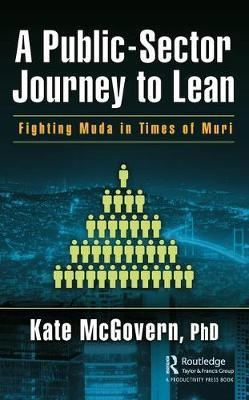 A Public-Sector Journey to Lean by Kate McGovern