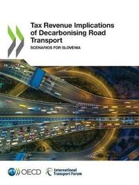 Tax revenue implications of decarbonising road transport by Oecd image