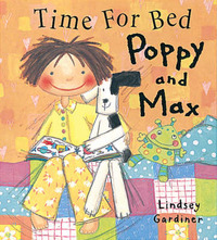 Time for Bed Poppy and Max by Lindsey Gardiner image
