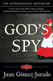 God's Spy by Juan Gomez Jurado image