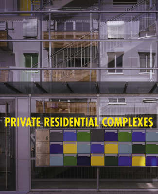 Private Residential Complexes