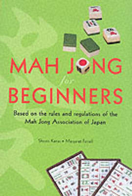 Mah Jong for Beginners by S. Kanai