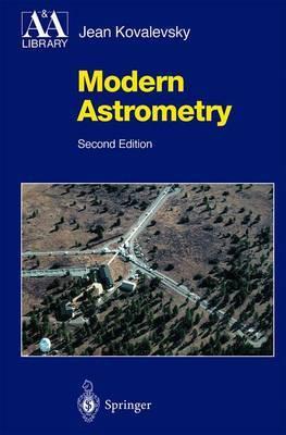 Modern Astrometry by Jean Kovalevsky