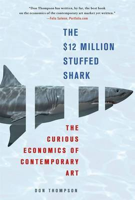The $12 Million Stuffed Shark by Don Thompson