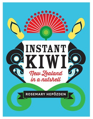 Instant Kiwi (Mini Edition) by Rosemary Hepozden