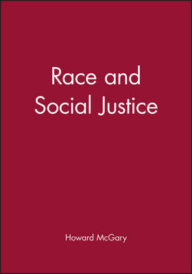 Race and Social Justice by Howard McGary