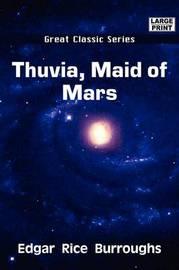 Thuvia, Maid of Mars by Edgar , Rice Burroughs image
