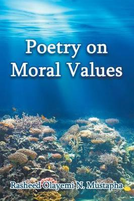 Poetry on Moral Values by RASHEED OLAYEMI N. MUSTAPHA image