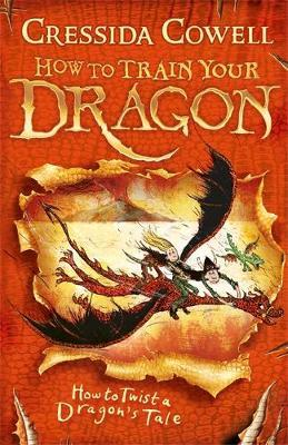 How to Twist a Dragon's Tale: Book 5 by Cressida Cowell image