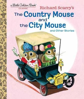 Richard Scarry's The Country Mouse and the City Mouse by Patricia Scarry image