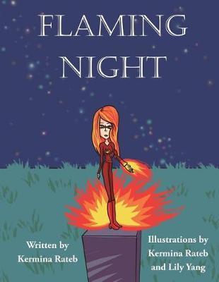 Flaming Night by Kermina Rateb