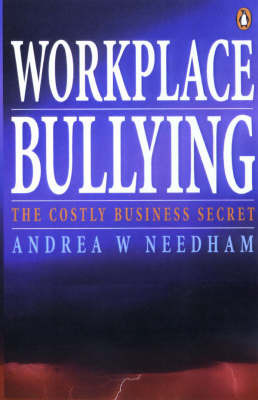 Bullying in the Workplace: A Costly Little Secret by Andrea Needham image