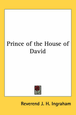 Prince of the House of David by Reverend J. H. Ingraham image