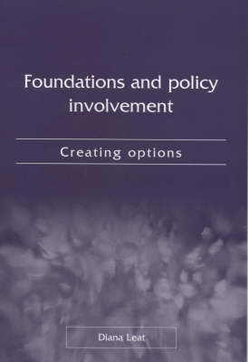 Foundations and Policy Involvement: Creating Options by Diana Leat image