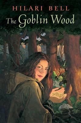 The Goblin Wood by Hilari Bell image