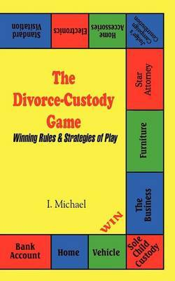 The Divorce-Custody Game by I. Michael image