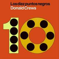 Los Diez Puntos Negros by Donald Crews