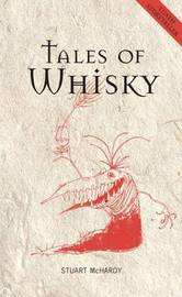 Tales of Whisky by Stuart McHardy image