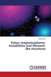 Pulsar Magnetospheres by Urpin Vadim