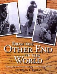 From the Other End of the World by R. K. Dean