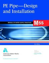 M55 PE Pipe - Design and Installation by American Water Works Association (AWWA)