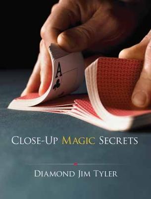 Close-Up Magic Secrets by Diamond Jim Tyler