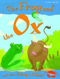The Frog and the Ox by Victoria Parker