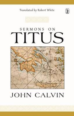 Sermons on Titus by John Calvin image