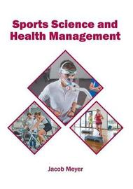Sports Science and Health Management