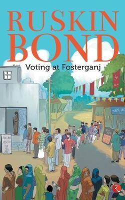 Voting at Fosterganj by Ruskin Bond image