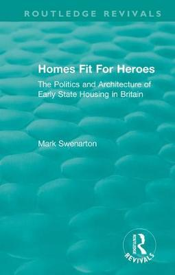 Homes Fit For Heroes by Mark Swenarton image