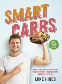 Smart Carbs by Luke Hines image