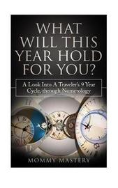 What Will This Year Hold for You? by Mommy Mastery
