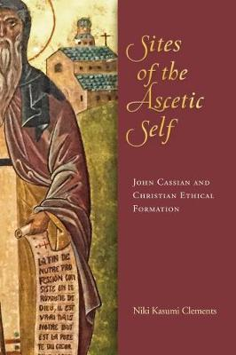 Sites of the Ascetic Self by Niki Kasumi Clements