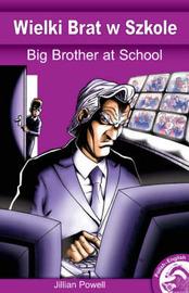 Big Brother @ School by Jillian Powell