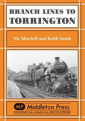 Branch Lines to Torrington by Vic Mitchell image