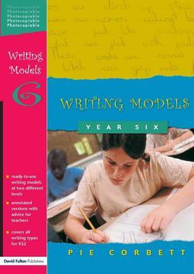 Writing Models Year 6 by Pie Corbett image