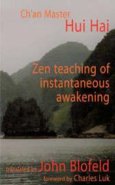 The Zen Teaching of Instantaneous Awakening