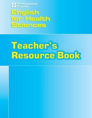 English for Health Sciences Teachers Resource Book