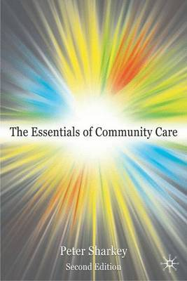 Essentials of Community Care by Peter Sharkey image