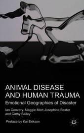 Animal Disease and Human Trauma by Ian Convery