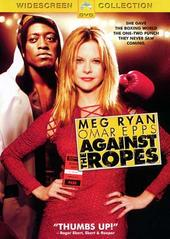 Against The Ropes on DVD