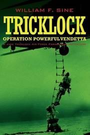 Tricklock by William F Sine